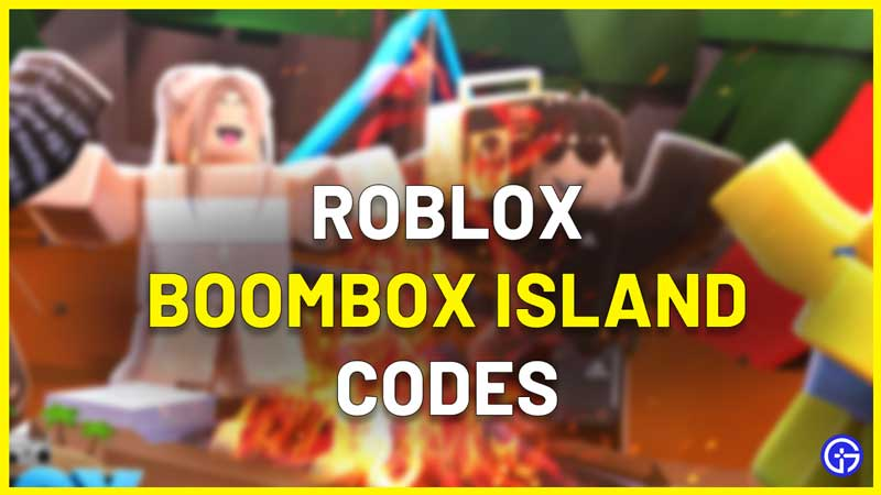 Roblox Boombox Island Codes