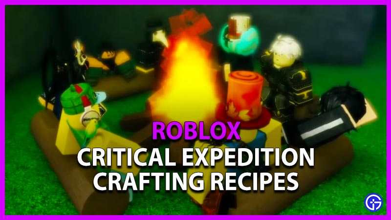 Roblox Critical Expedition Crafting Recipes