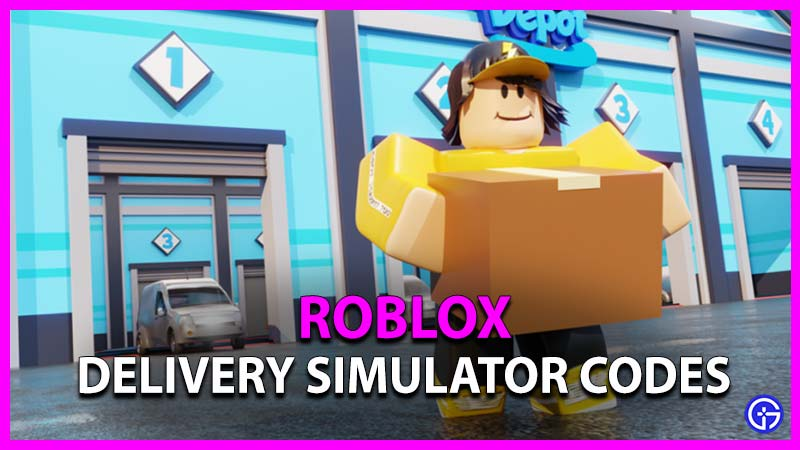 Roblox Delivery Simulator Codes