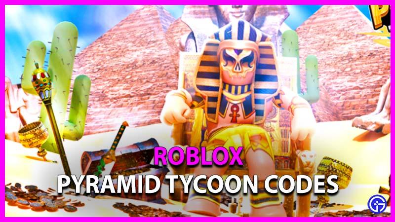 Roblox Pyramid Tycoon Codes