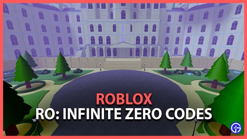 Roblox Ro Infinite Zero Codes
