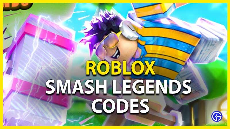 Roblox Smash Legends Codes