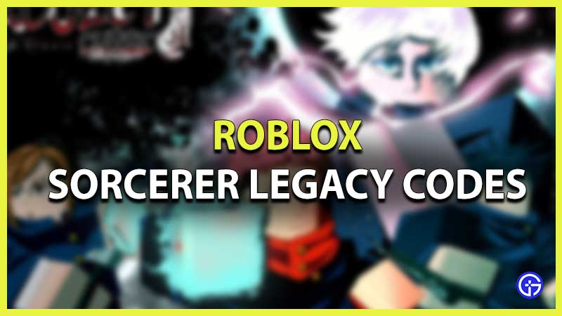 Roblox Sorcerer Legacy Codes