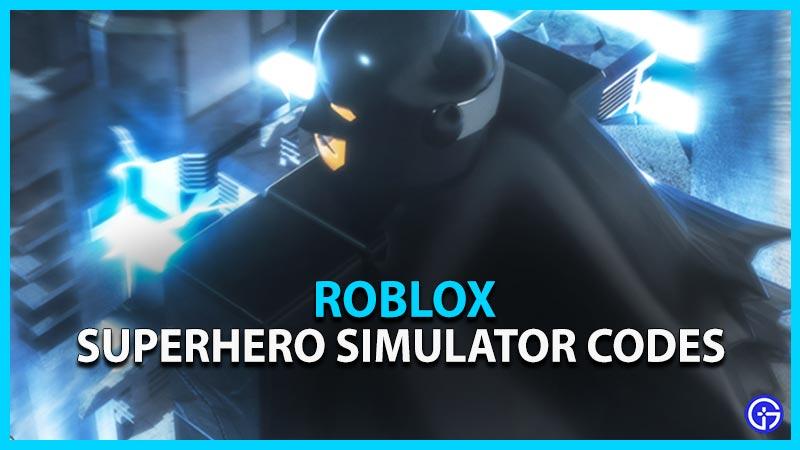 Roblox Superhero Simulator Codes