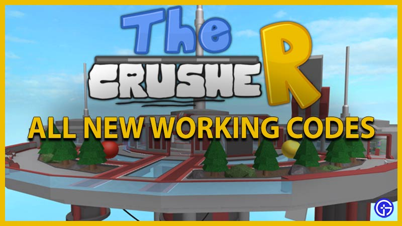 Roblox The CrusheR Codes