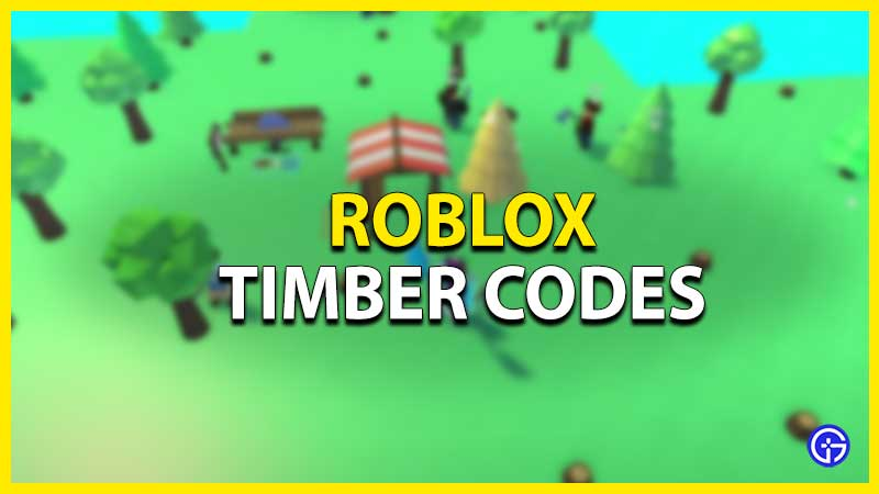 Roblox Timber Codes List