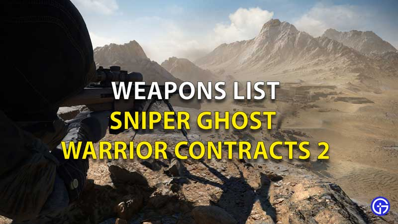 Sniper Ghost Warriors 2 Contract Weapons List