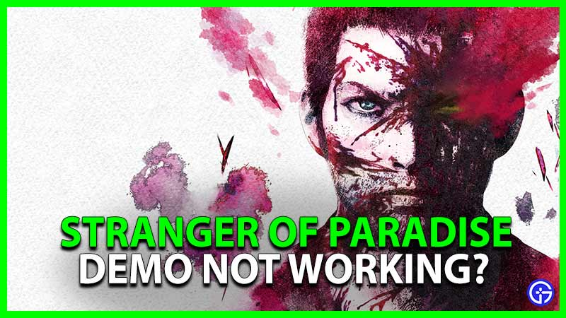Stranger Of Paradise Demo Not Working