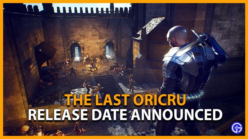 The Last Oricru Release Date Announced