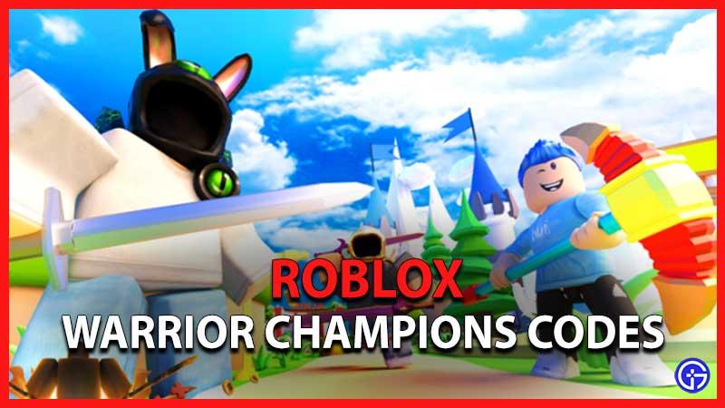 Warrior Champions Codes