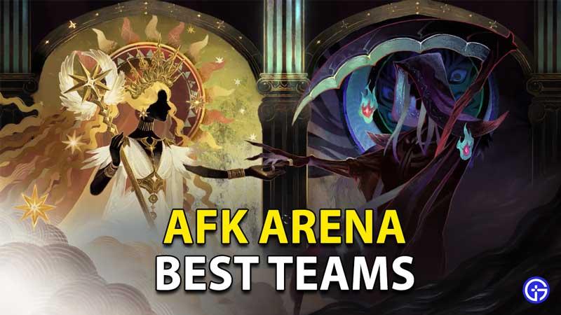 AFK Arena: Best Teams To Use