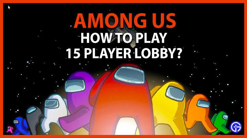 among us 15 player