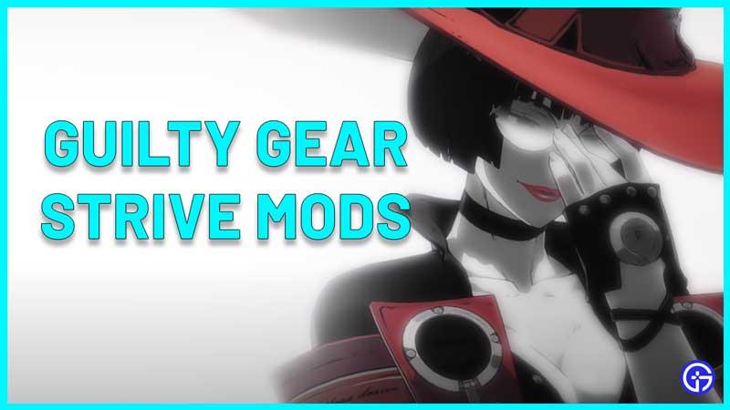 best Guilty Gear Strive Mods