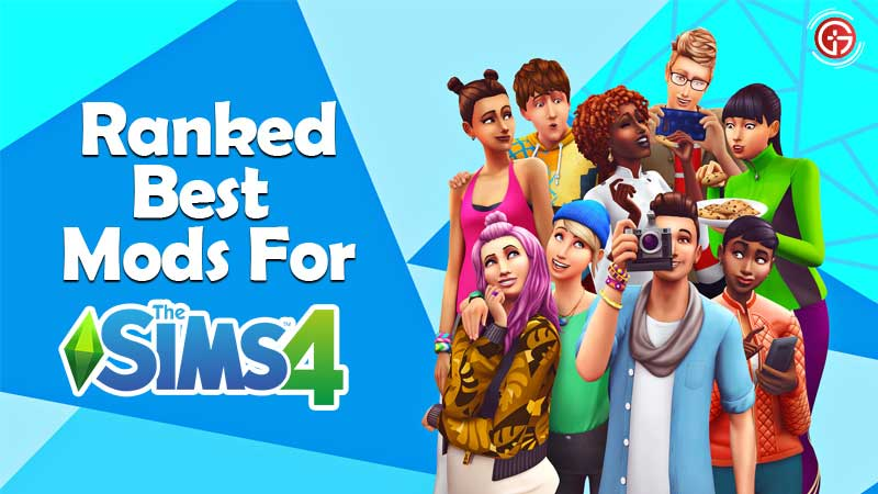 Here Are The Best Sims 4 Mods