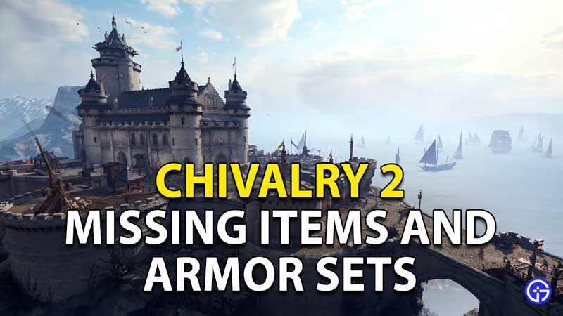 Chivalry 2 Missing Special Edition Items And Armor Sets Fix