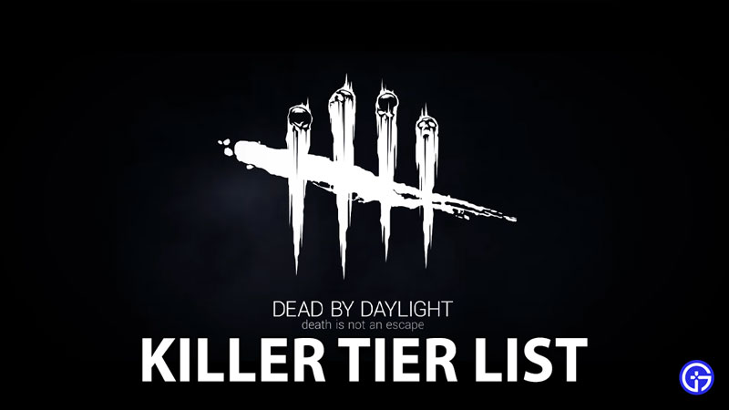 Dead By Daylight Killers Tier List