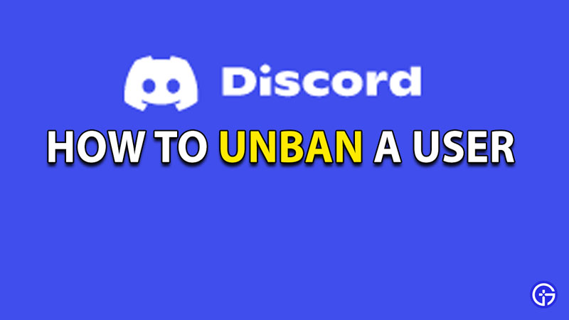 How To Unban Someone In Discord