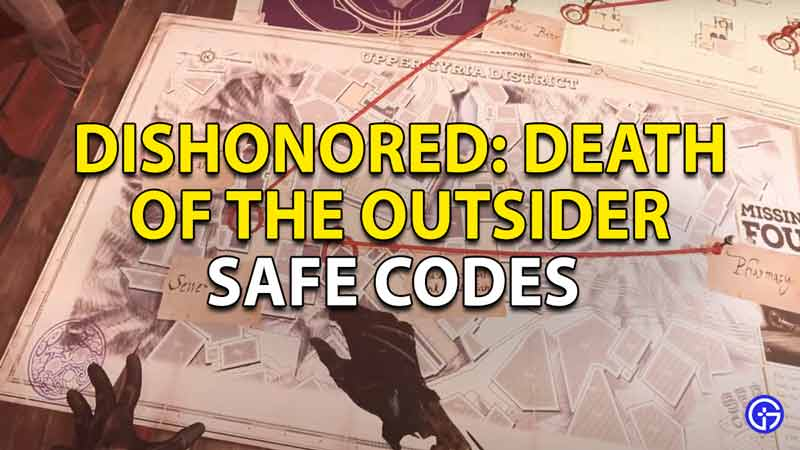 dishonored death of the outsider safe codes