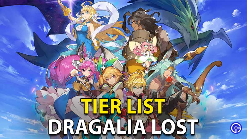 Dragalia Lost Tier List: Characters Ranked From Best To Worst