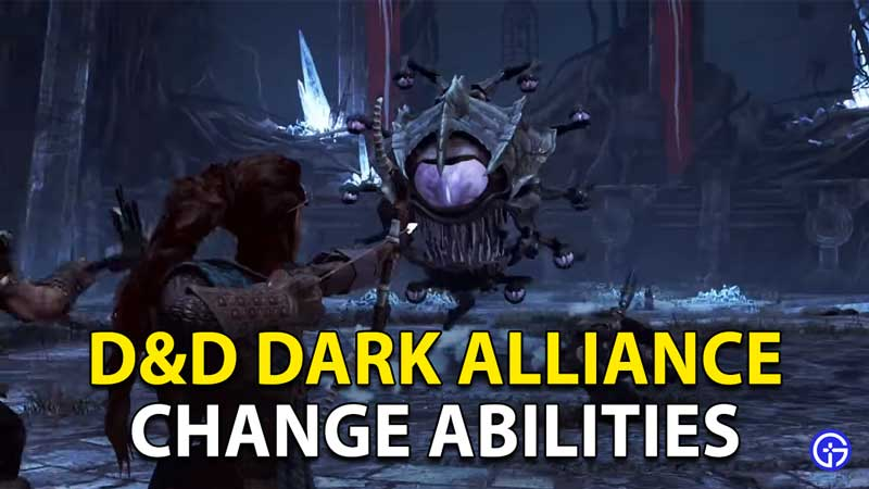 Dungeons And Dragons Dark Alliance: Change Abilities