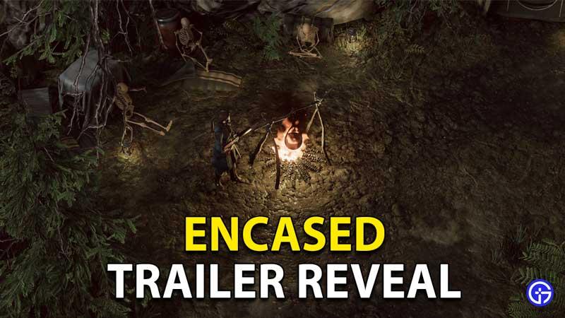 Encased New Trailer Reveal