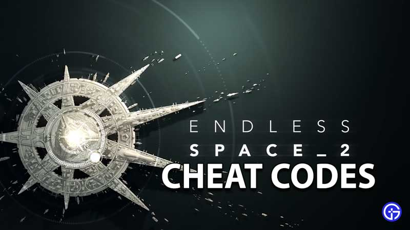 Endless Space 2 Cheat Codes & Console Commands