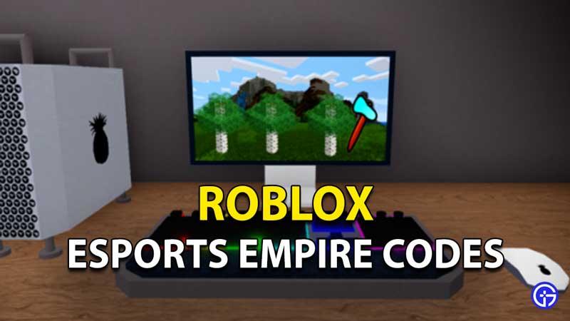 Esports Empire Codes Roblox