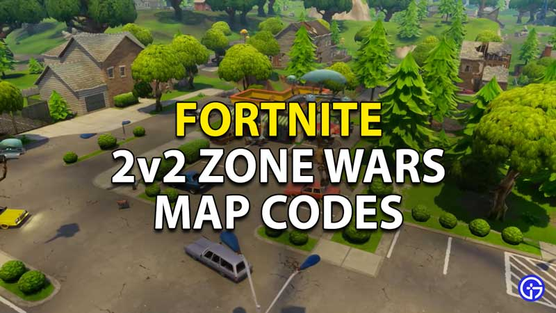 Fortnite 2v2 Zone Wars Map Codes