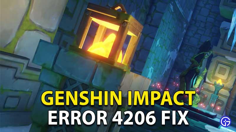 Genshin Impact Error 4206, 4026 Solution Fix