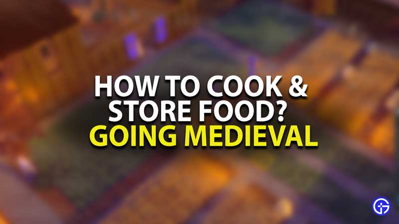 Going Medieval Food Guide