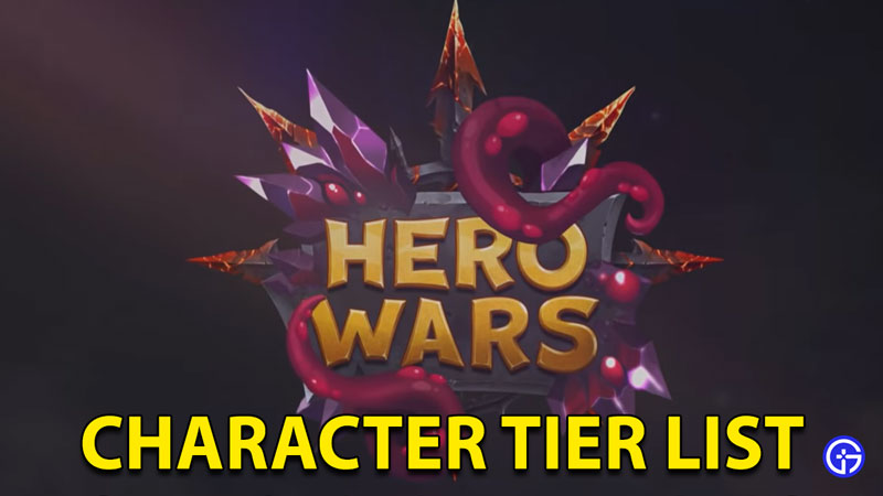 Hero Wars Tier List