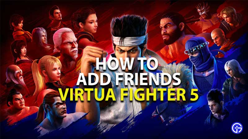 how to add friends in virtua fighter 5