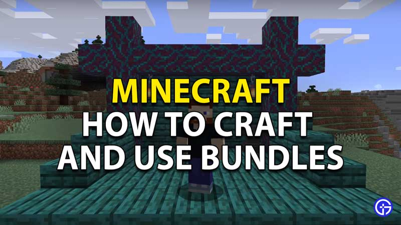 how to craft and use bundles in minecraft