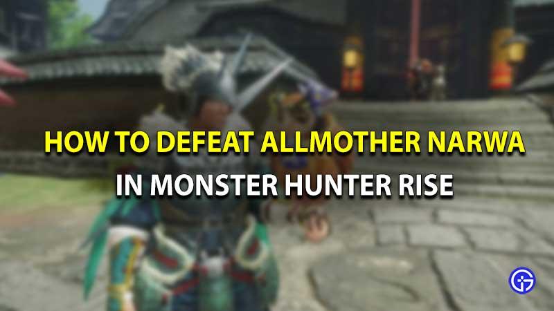 Monster hunter rise Narwa