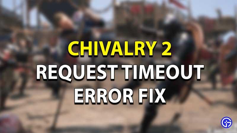 Chivalry 2 Fix Null Response