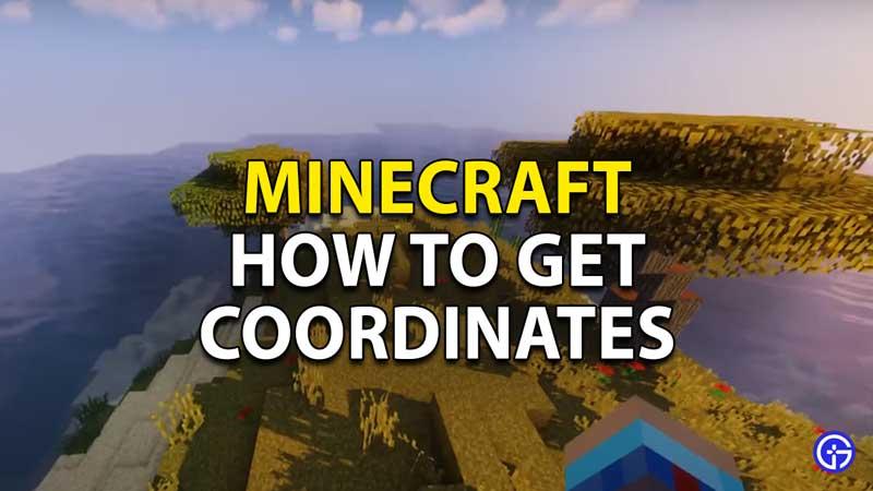how to get coordinates in minecraft