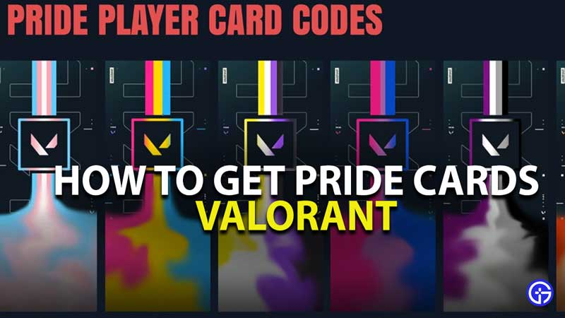 how to get valorant pride cards