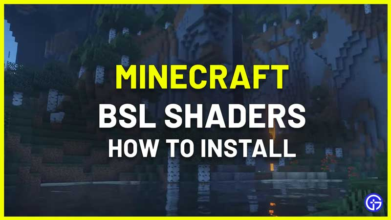 how to install BSL shaders minecraft 1.17