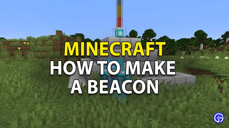 how to make a beacon in minecraft
