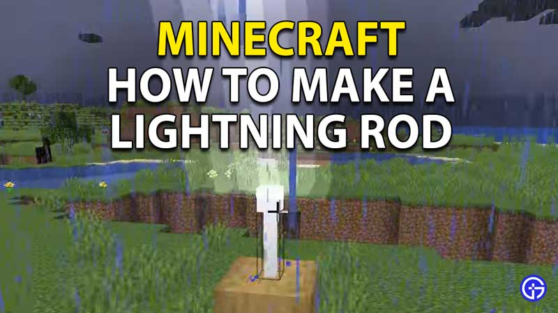 How To Make Lightning Rod In Minecraft