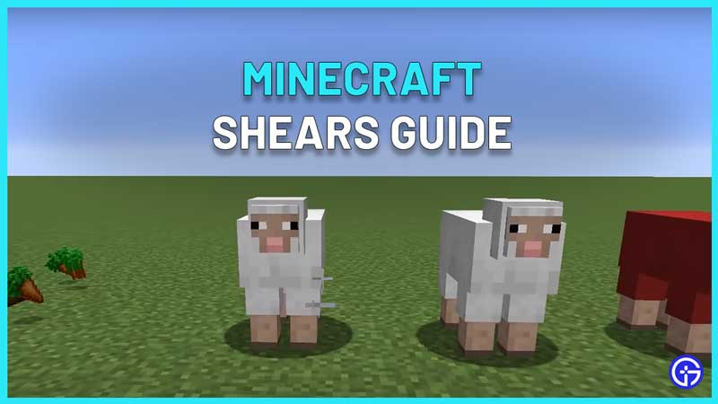 how to get and use minecraft shears