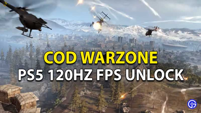 Warzone 120 Hz FPS PS5: How To Unlock And Play At Higher Frame Rate