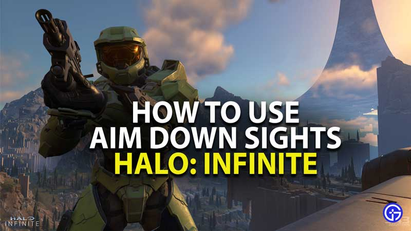 how to use aim down sight in halo infinite