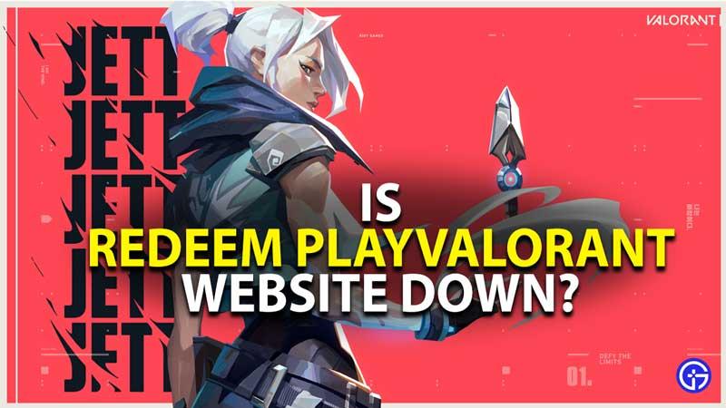 is redeem playvalorant website down