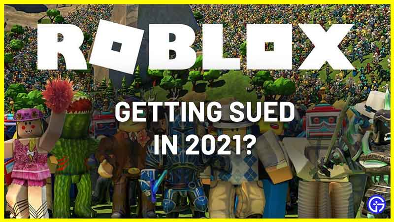 is roblox getting sued 2021