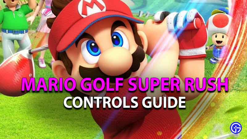 mario golf super rush controls guide
