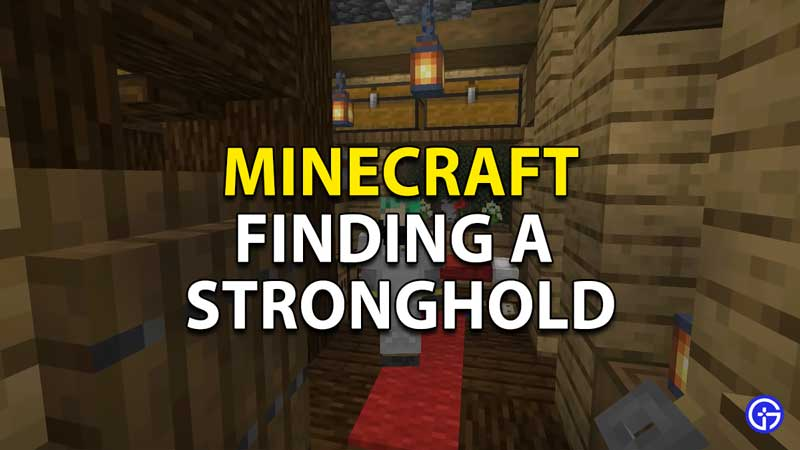 minecraft finding a stronghold