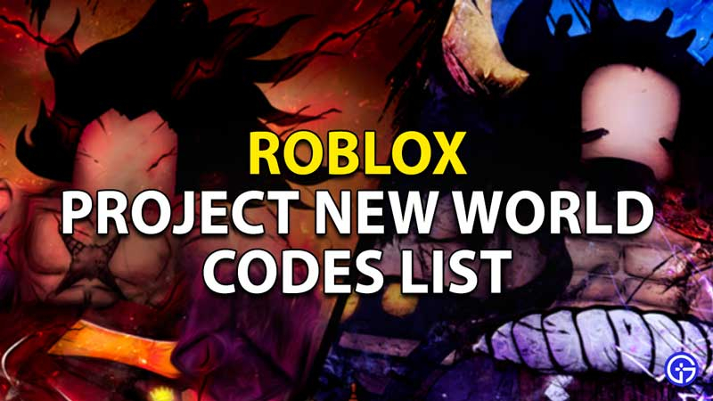 Redeem Project New World Codes Roblox