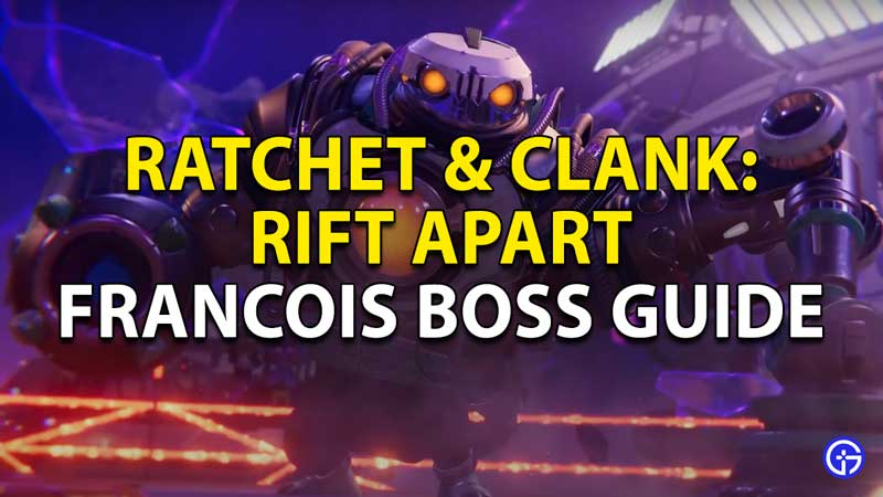 ratchet and clank rift apart francois boss guide