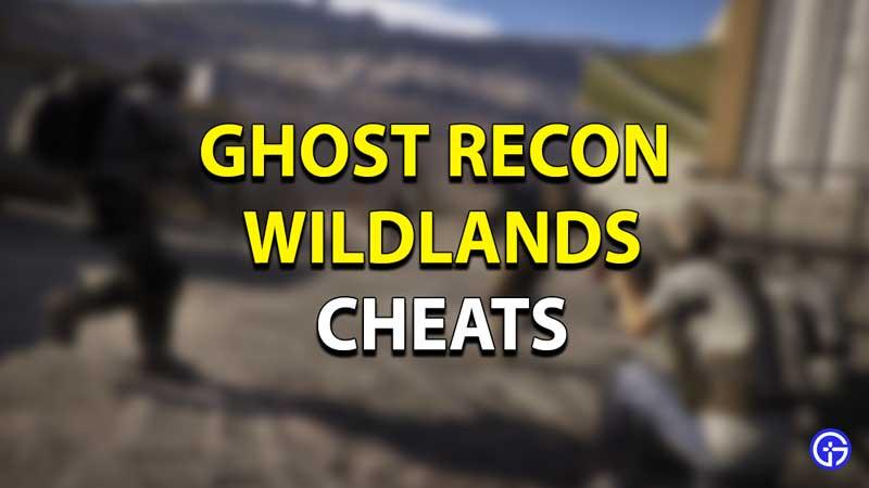 Ghost Recon Wildlands Cheats